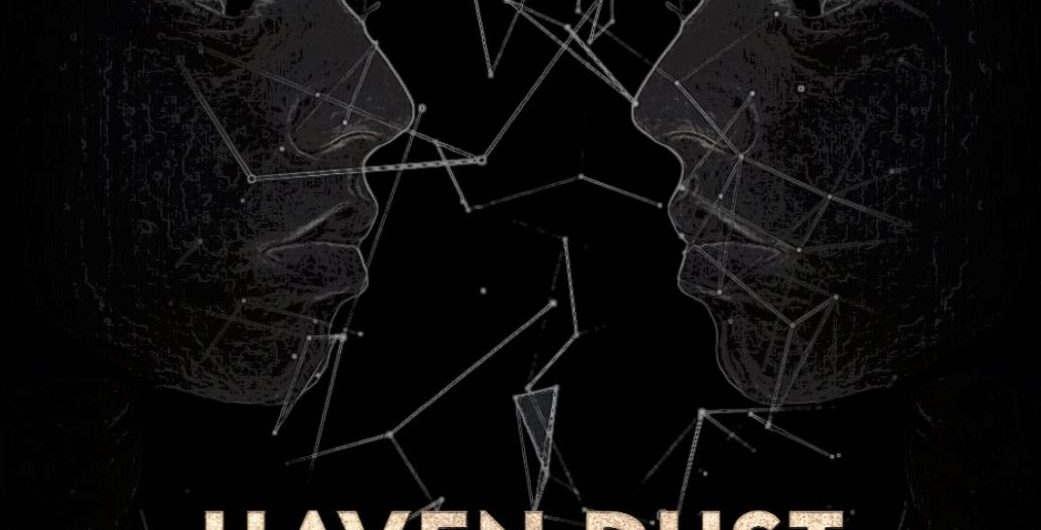 Haven dust poster